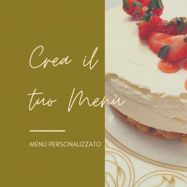 Catering: Menu personalizzati